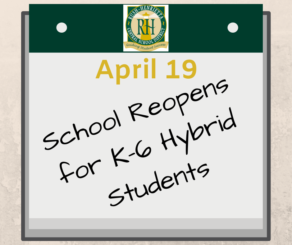 School Reopens for K-6 Hybrid Students April 19