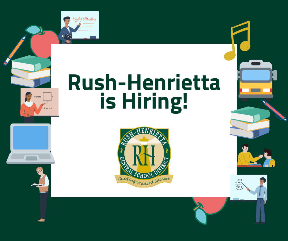 Rush-Henrietta is Hiring!